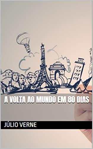 A Volta ao Mundo em 80 Dia