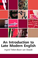 An Introduction to Late Modern English (Edinbrugh Textbooks on the English Language)