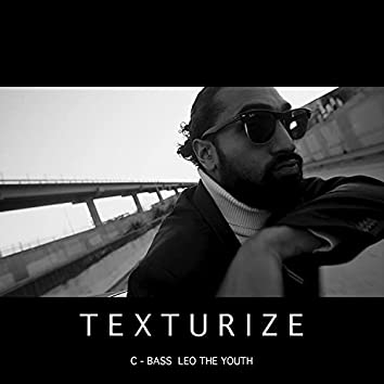 Texturize (feat. Leo the Youth)