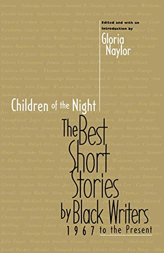 Compare Textbook Prices for Children of the Night: The Best Short Stories by Black Writers, 1967 to the Present Reprint Edition ISBN 9780316599238 by Gloria Naylor