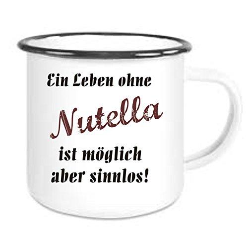 Crealuxe Emailtasse mit Rand EIN Leben ohne Nutella ist möglich Aber sinnlos - Kaffeetasse mit Motiv, Bedruckte Email-Tasse mit Sprüchen oder Bildern