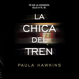 La Chica del Tren [The Girl on the Train] audiobook cover art