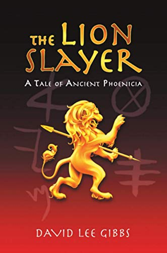 The Lion Slayer: A Tale of Ancient Phoenicia