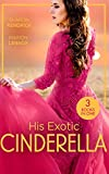 His Exotic Cinderella: Monarch of the Sands / Crowned: the Palace Nanny / Stepping into the Prince's World