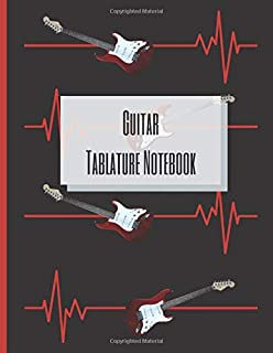 Guitar Tablature Notebook: Electric Guitar Tab & Sheet Music Notebook with blank Tablature & Chords -- Great Guitar Access...