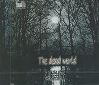 The dead world