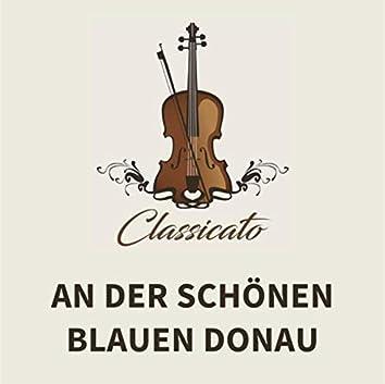 An der schönen blauen Donau (Johann Strauss II)