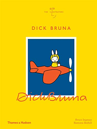 Dick Bruna: The Illustrators (The Illustrators)