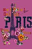 Paris Travel Notebook:: Vintage Eiffel Tower Journal: paris hilton perfume,paris decor for bedroom,paris calendar 2020 (Paris Travel Notebooks)