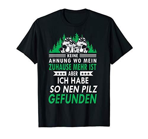 PIlzsammler Pilz Pilze Pilztasche Geschenk T-Shirt