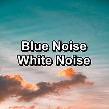 Blue Noise White Noise