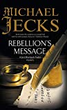 Rebellion's Message (Bloody Mary Series, 1)