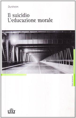 IL suicidio-L'educazione morale