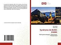 Syndrome de BUDD-CHIARI:: Profil Epidémiologique, Diagnostique, Thérapeutique