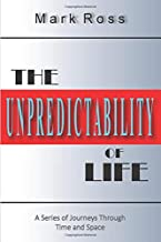 The Unpredictability of Life: The Chaos Factor (Series of Journeys)