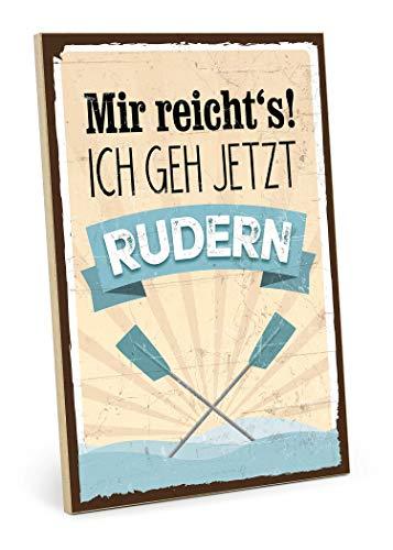 TypeStoff Holzschild mit Spruch – Rudern – im Vintage-Look mit Zitat als Geschenk und Dekoration zum Thema Sport, Boot, Wasser und Hobby (19,5 x 28,2 cm)