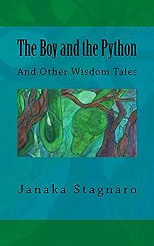 The Boy and the Python by [Janaka Stagnaro]