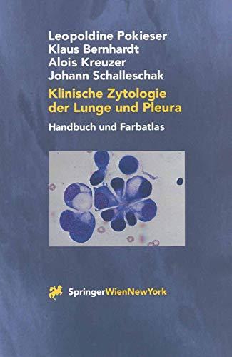 Klinische Zytologie der Lunge und Pleura: Handbuch und Farbatlas (German Edition)