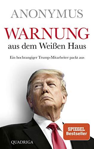 Warnung aus dem Weißen Haus: Ein hochrangiger Trump-Mitarbeiter packt aus