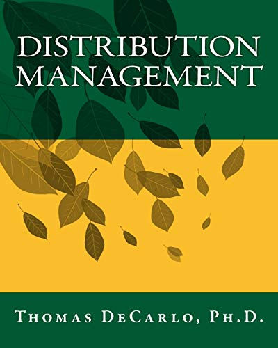 Compare Textbook Prices for Distribution Management 5th Edition Edition ISBN 9781541267473 by DeCarlo, Dr. Thomas E.