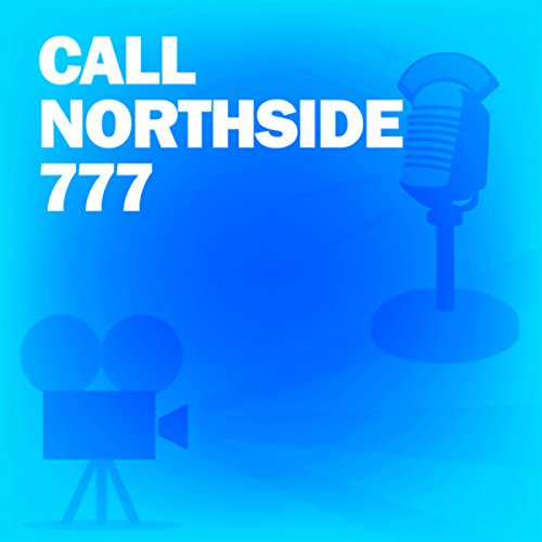 Call Northside 777 audiobook cover art