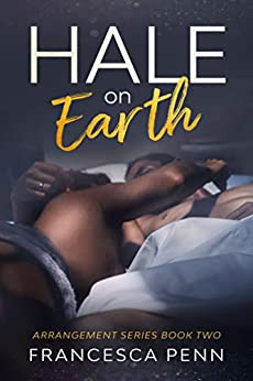 Hale on Earth (Arrangement Series Book 2) Review