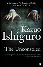 (The Unconsoled) [By: Ishiguro, Kazuo] [Feb, 2013]
