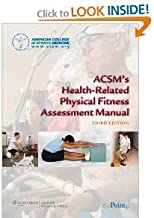 ACSMs Health Related Physical Fitness Assessment Manual byMedicine