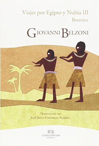 Viajes Por Egipto Y Nubia III: Berenice (Entre piedras)