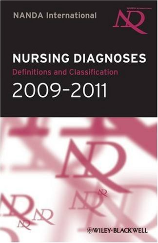 NANDA International Nursing Diagnoses 2009 - 2011: Definitions & Classifications: Definitions and Classifications (Nursing Diagnoses: Definitions and Classifications)