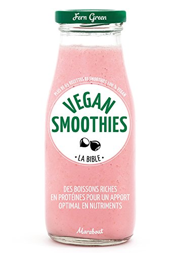 La bible Vegan smoothies