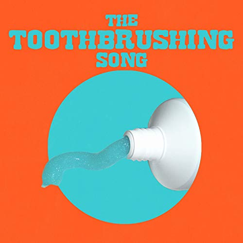 The Tooth Brushing Song (Brush Your Teeth)