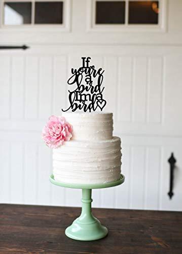 Als je een vogel Ik ben een vogel taart Topper De Notebook Geïnspireerd Bruiloft Cake Topper