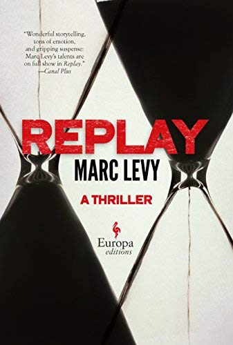 [(Replay)] [ By (author) Marc Levy ] [June, 2014]
