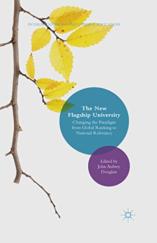 The New Flagship University: Changing the Paradigm from Global Ranking to National Relevancy (International and Development Education) (English Edition)