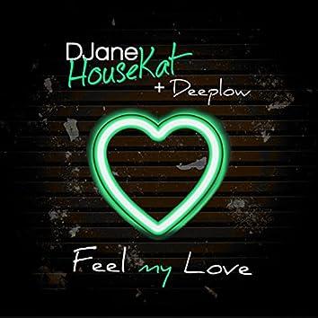 Feel My Love (Deeplow Mix)