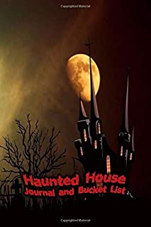 Haunted House Journal and Bucket List: Halloween Ghost Hunting and Experience Notebook Size 6x9 in | Orange Moon Print