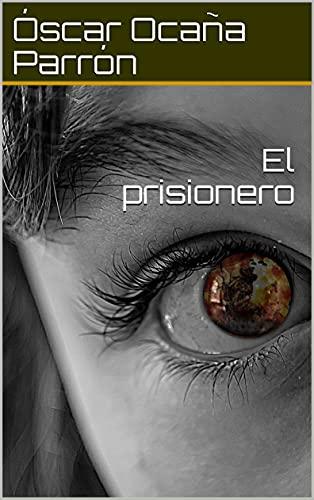 El prisionero PDF EPUB Gratis descargar completo
