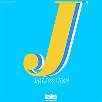 Hymnal Lullaby Jazz Piano, Vol. 11