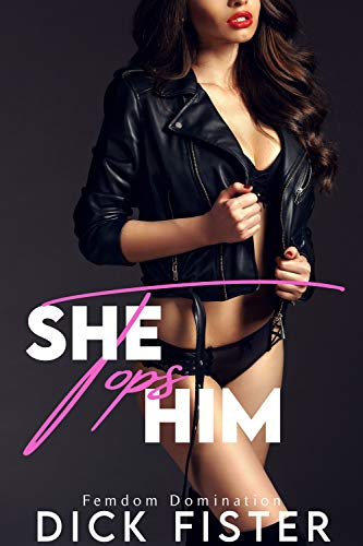 She Tops Him: Femdom Domination Collection (English Edition)