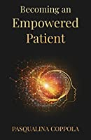 Becoming An Empowered Patient