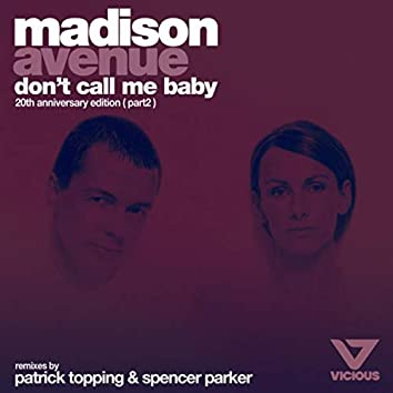 Don't Call Me Baby (20th Anniversary Edition (Part 2))