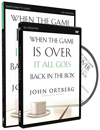 When the Game Is Over, It All Goes Back in the Box Participant's Guide with DVD: Six Sessions on Living Life in the Light of Eternity