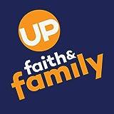 Up Faith and Family...