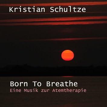 Born to Breathe