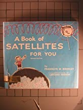 A Book of Satellites for You by Franklyn Mansfield Branley (1971-10-03)