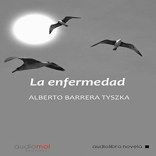 La enfermedad [Disease] audiobook cover art