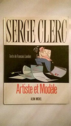 Serge Clerc, artiste et modèle