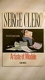 Serge Clerc, artiste et modèle de Serge Clerc
