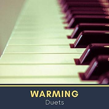 Warming Duets